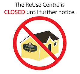 ReUse Centre Closed